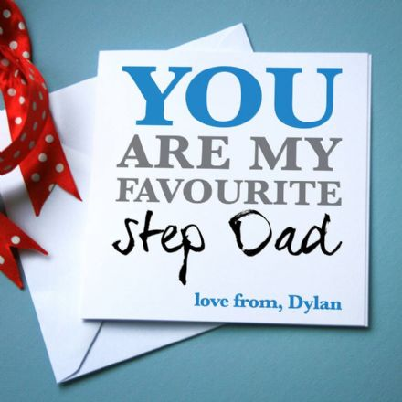 Personalised 'Favourite Step Dad' Card